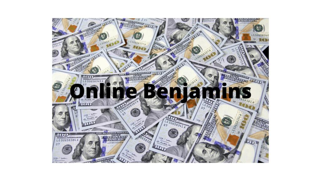 Online Benjamins