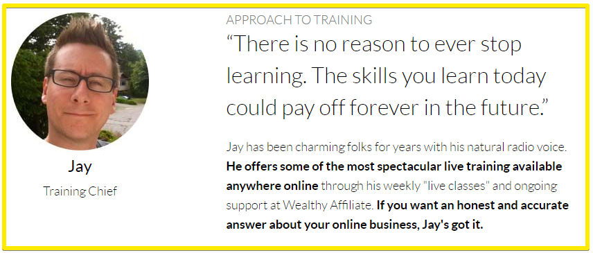 Jay - chief trainer at wealthy affiliate