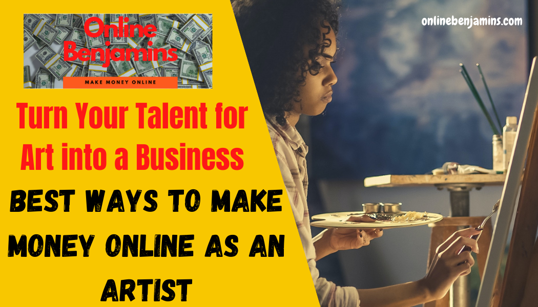 best ways to make money online as an artist