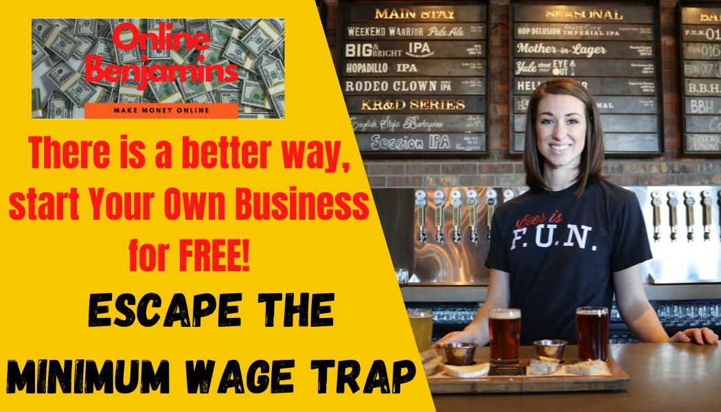 escape the minimum wage trap