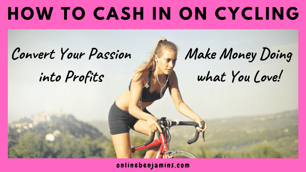 cycling - make money from cycling