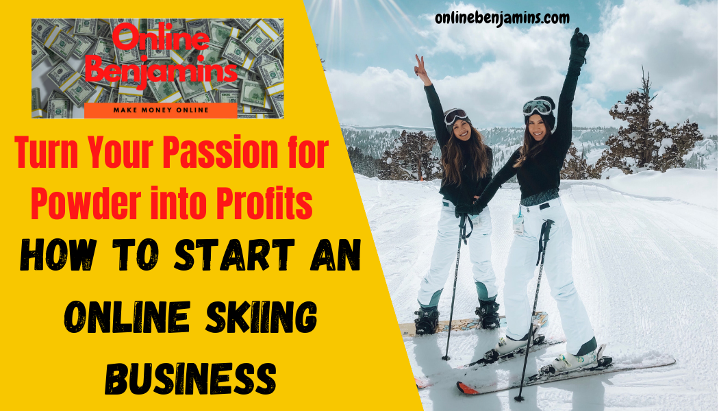 how to start an online skiing business