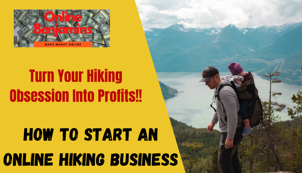 How to Start an Online Hiking Business