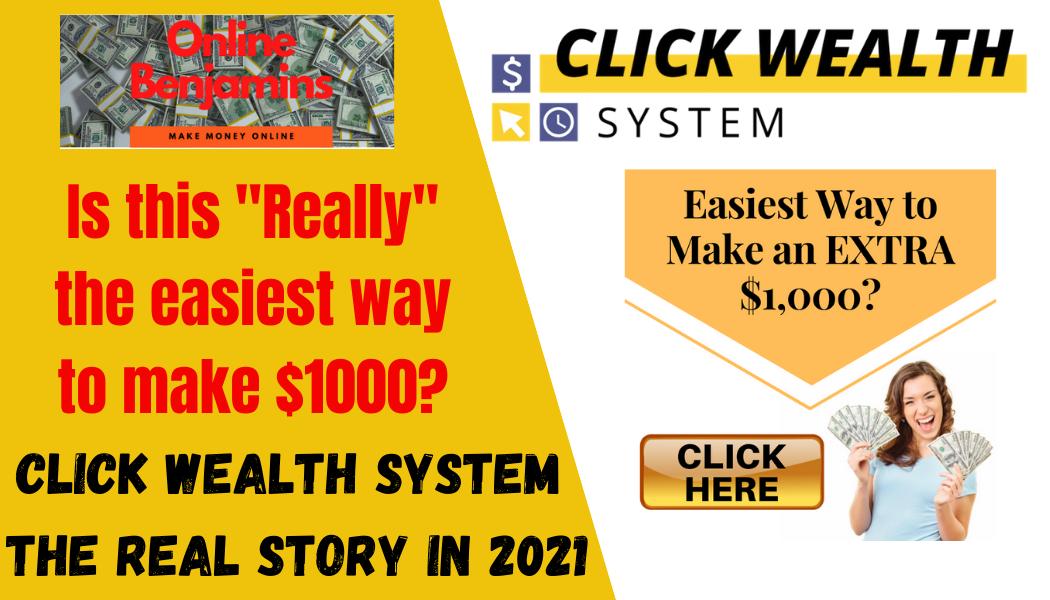 click wealth system - online benjamins