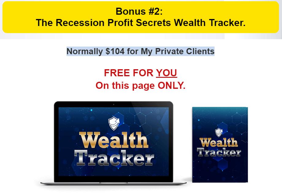 recession profit secrets wealth tracker