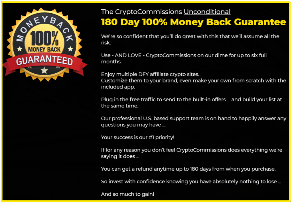 Crypto Commissions 180 day money back guarantee