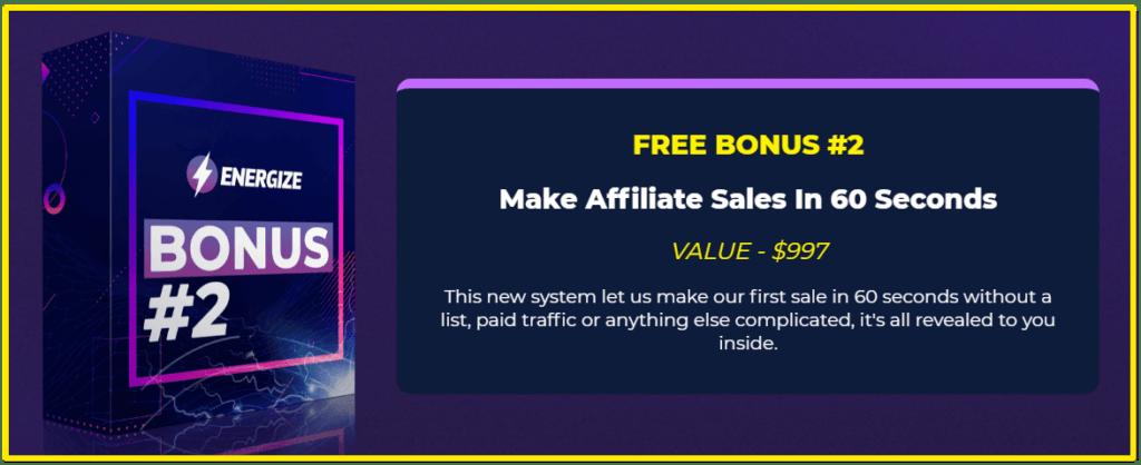 Energize affiliate sales in 60 seconds bonus