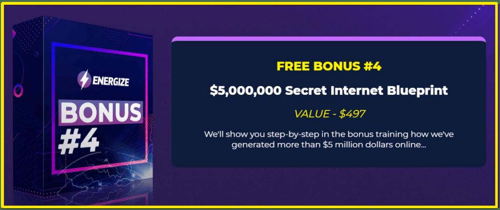 energize secret internet blueprint bonus