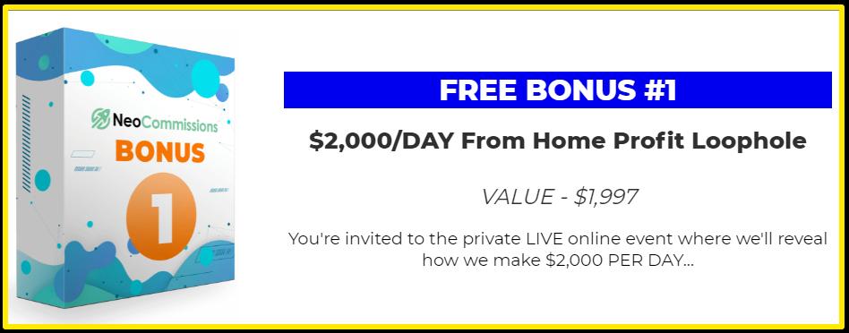 NeoCommissions Free Bonus #1 $2000 per day Loophole