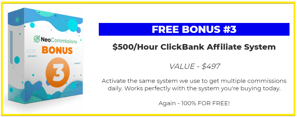 NeoCommissions Free Bonus #3 - $500/Hour
