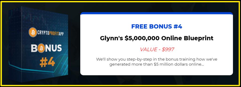 CryptoProfit App Bonus #4 - Glynn's $5,000,000 Online Blueprint