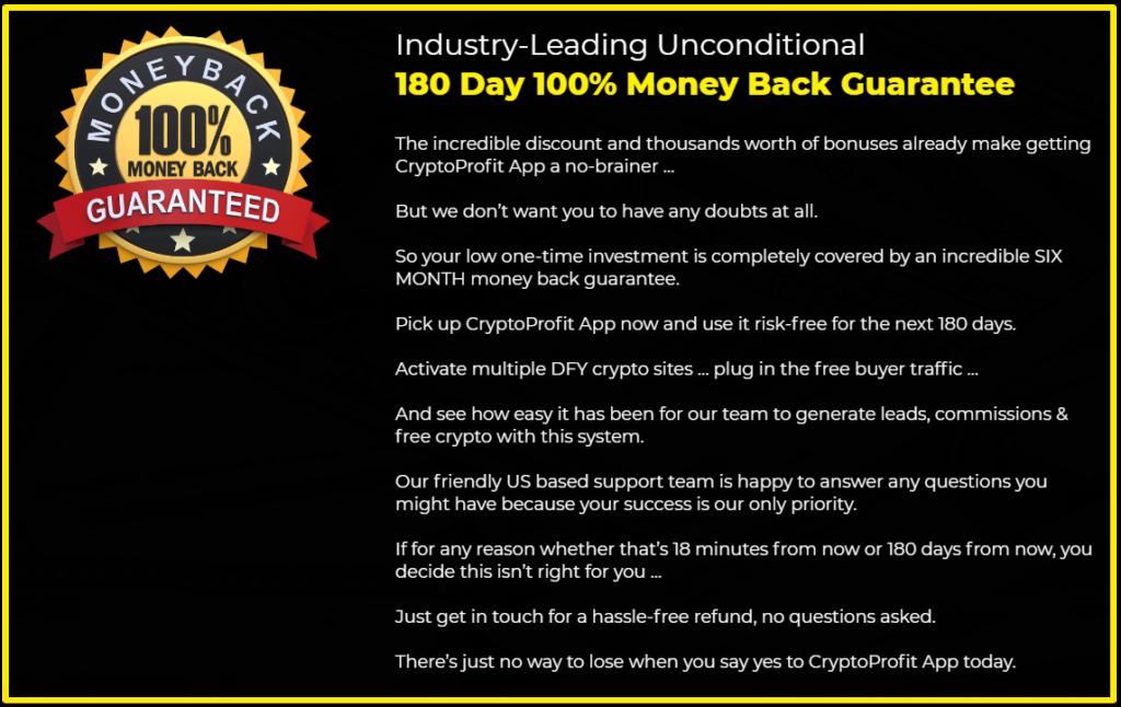 CryptoProfit App 180 day money back guarantee