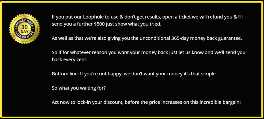 Loophole 2 Profits 365-Day Guarantee