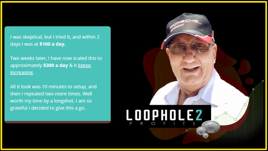 Loophole 2 Profits customer testimonial